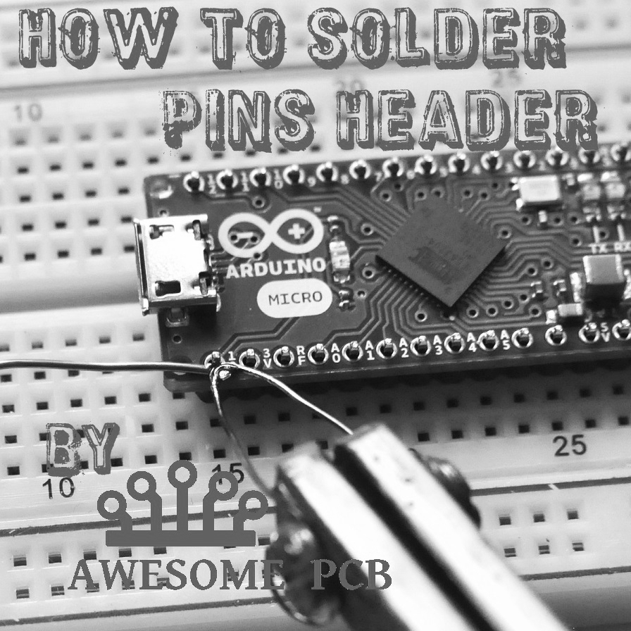 how to solder pins header AwesomePCB