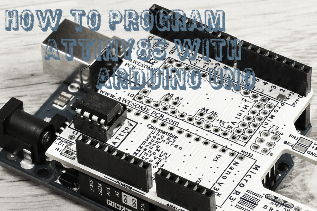 main_pict_Instructable_How-to-program-ATtiny85_with_Arduino_UNO_5
